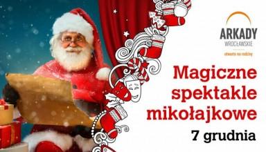 Mikołajkowe spektakle w Arkadach Wrocławskich